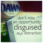 distracting opportunities