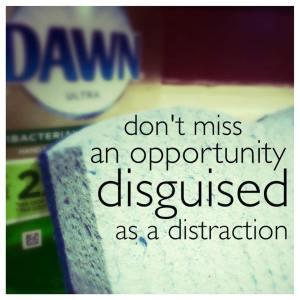 distracting opportunities