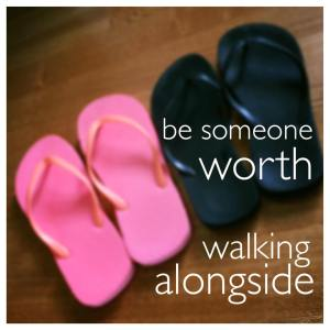 walk alongside